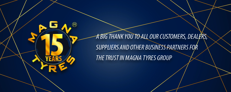 MAGNA TYRES GROUP CELEBRATES 15TH ANNIVERSARY